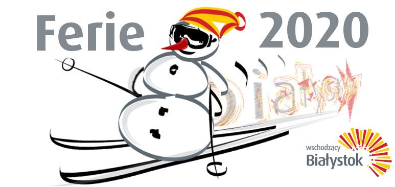 Ferie 2020 w Białymstoku