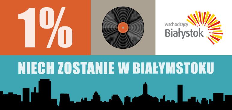 1% zostaw w Białymstoku